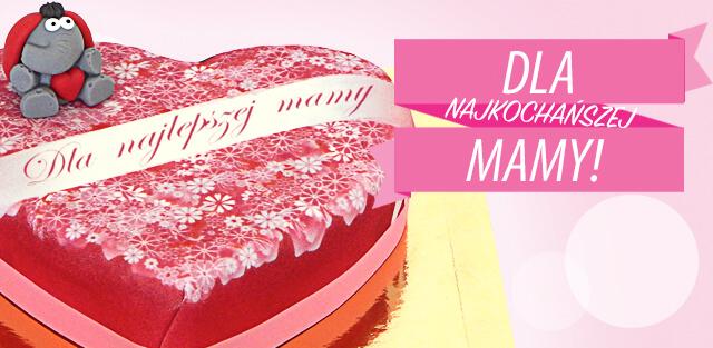 Zamów tort na Dzień Matki