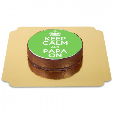 Keep calm and Papa On Sacher Tort