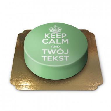 """""""Keep Calm i zamów Twój zielony tort!''"""